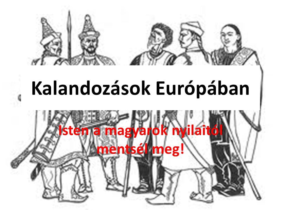 Kalandozások Európában