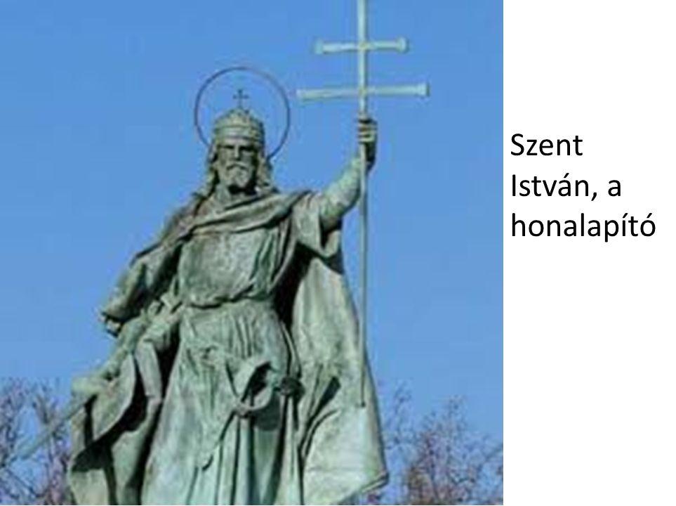 Szent István, a honalapító
