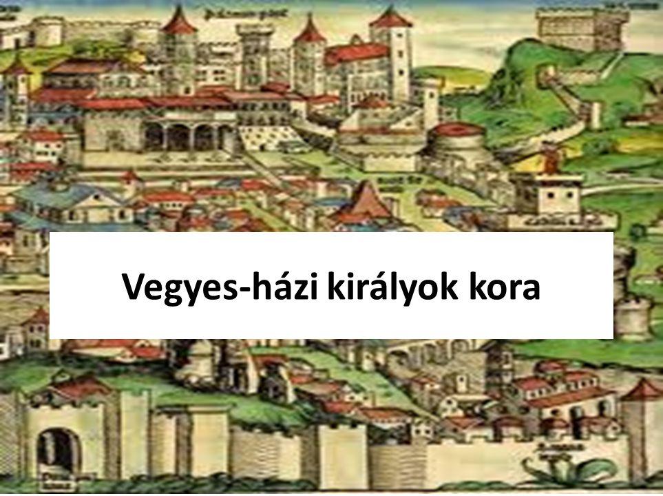 Vegyes-házi királyok kora