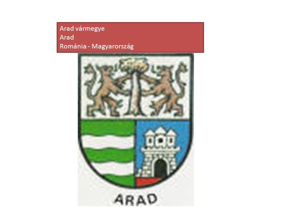 Arad vármegye Arad Románia - Magyarország