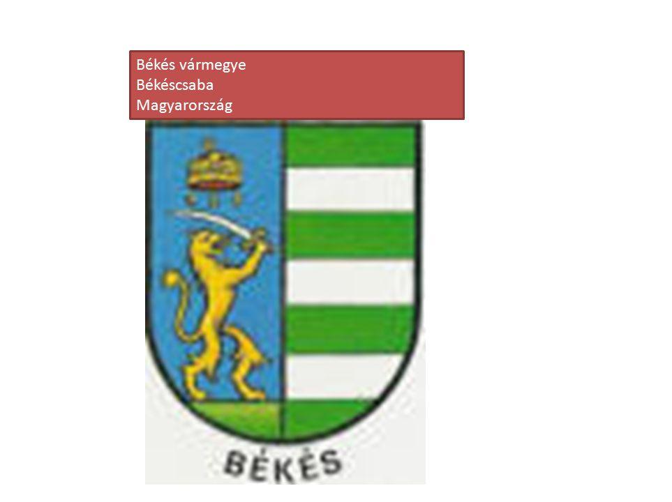 Békés vármegye Békéscsaba Magyarország