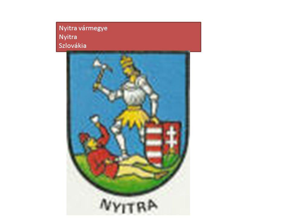 Nyitra vármegye Nyitra Szlovákia