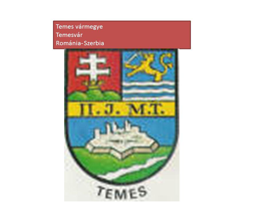 Temes vármegye Temesvár Románia- Szerbia
