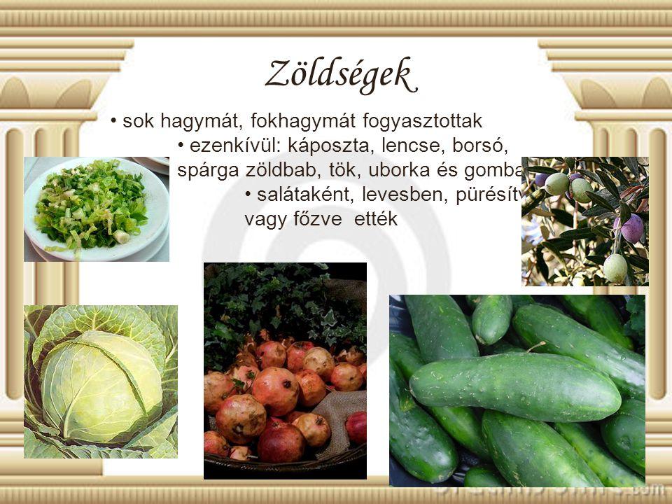 Zöldségek sok hagymát, fokhagymát fogyasztottak