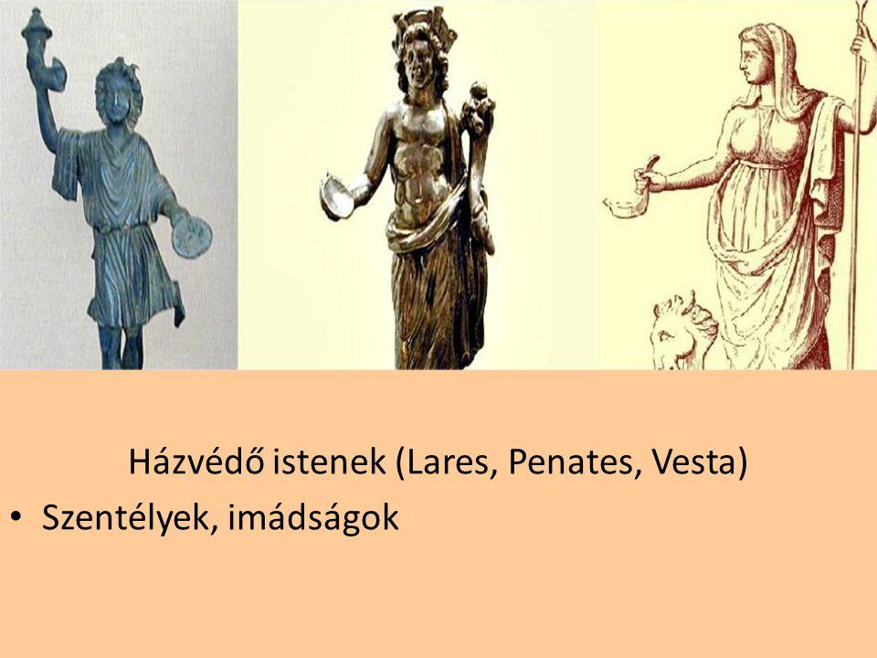 Házvédő istenek (Lares, Penates, Vesta)