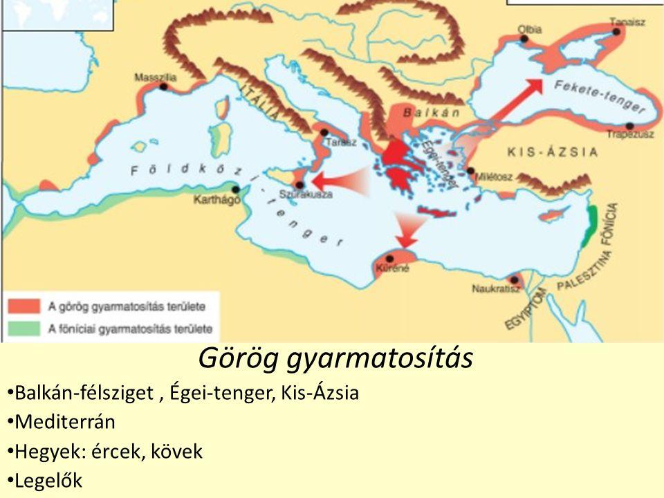 Görög gyarmatosítás Balkán-félsziget , Égei-tenger, Kis-Ázsia