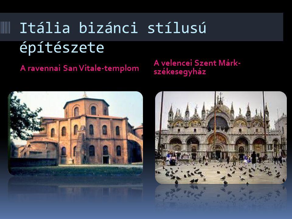 Itália bizánci stílusú építészete