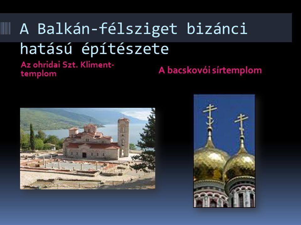 A Balkán-félsziget bizánci hatású építészete