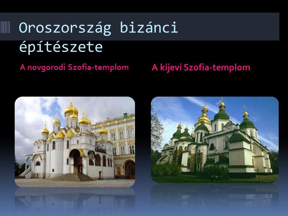 Oroszország bizánci építészete