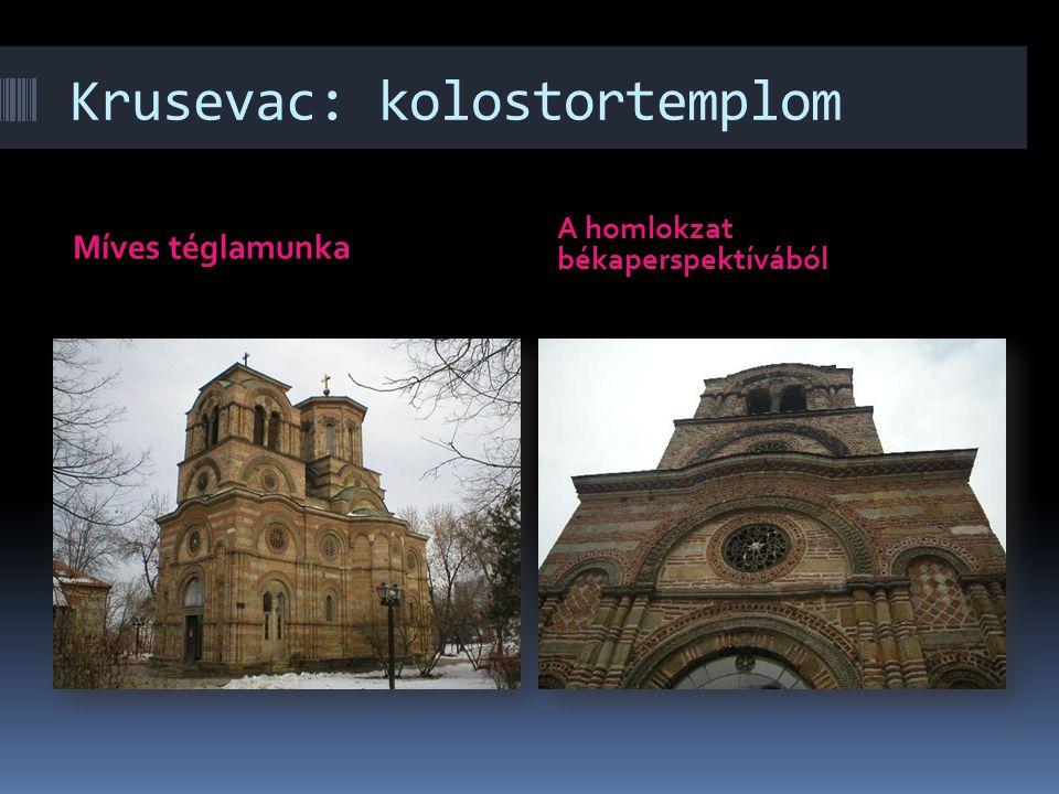 Krusevac: kolostortemplom