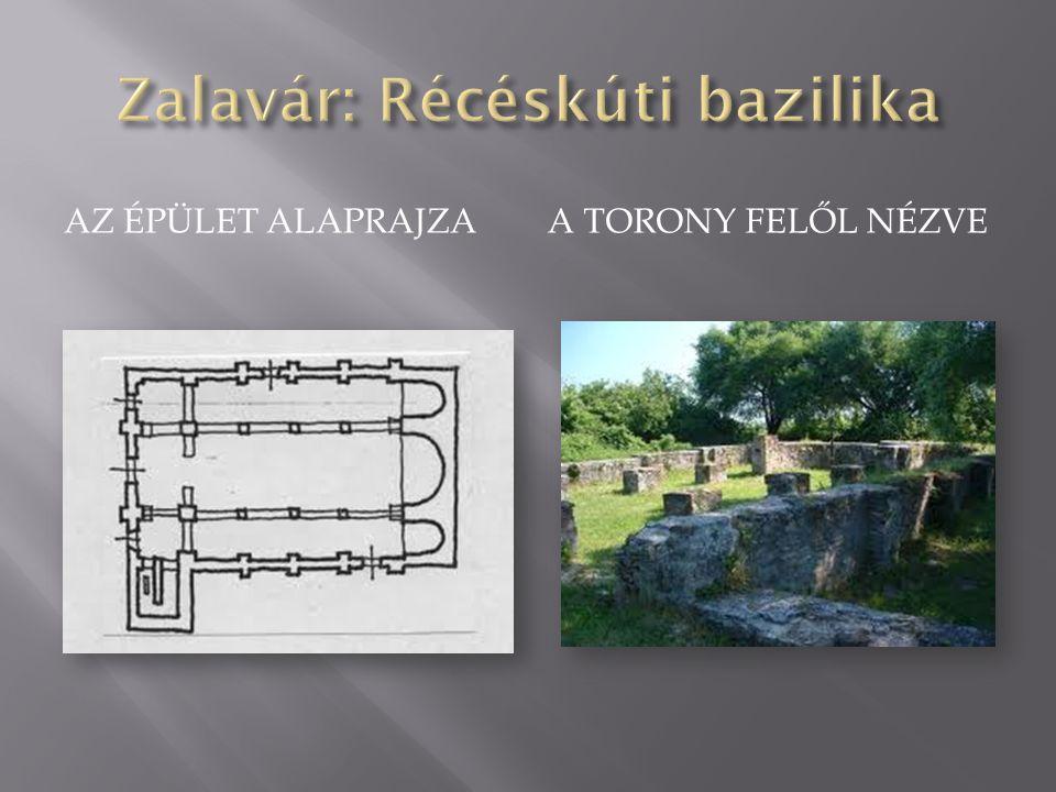 Zalavár: Récéskúti bazilika