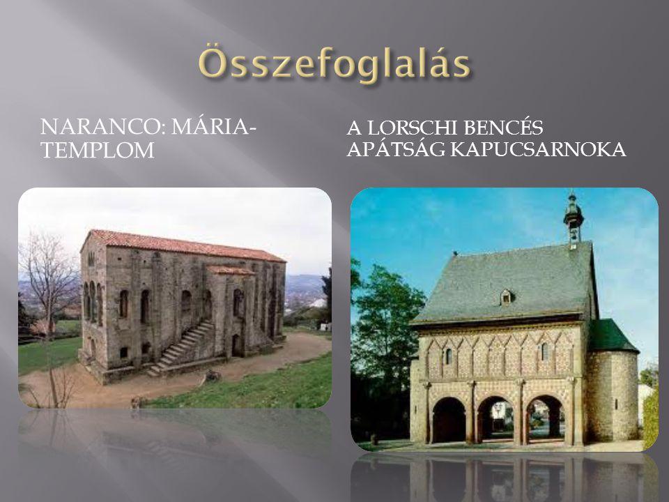 Összefoglalás Naranco: Mária-templom