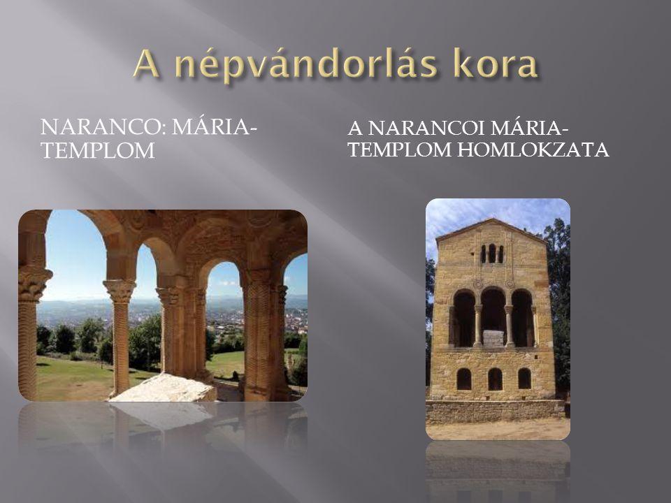 A népvándorlás kora Naranco: Mária-templom
