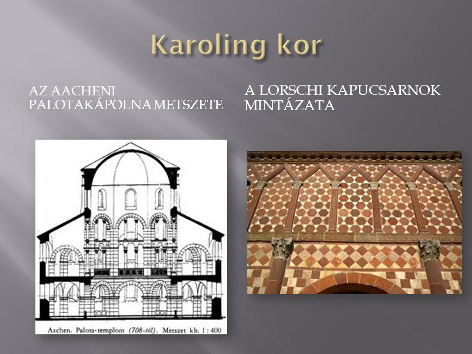 Karoling kor A lorschi kapucsarnok mintázata