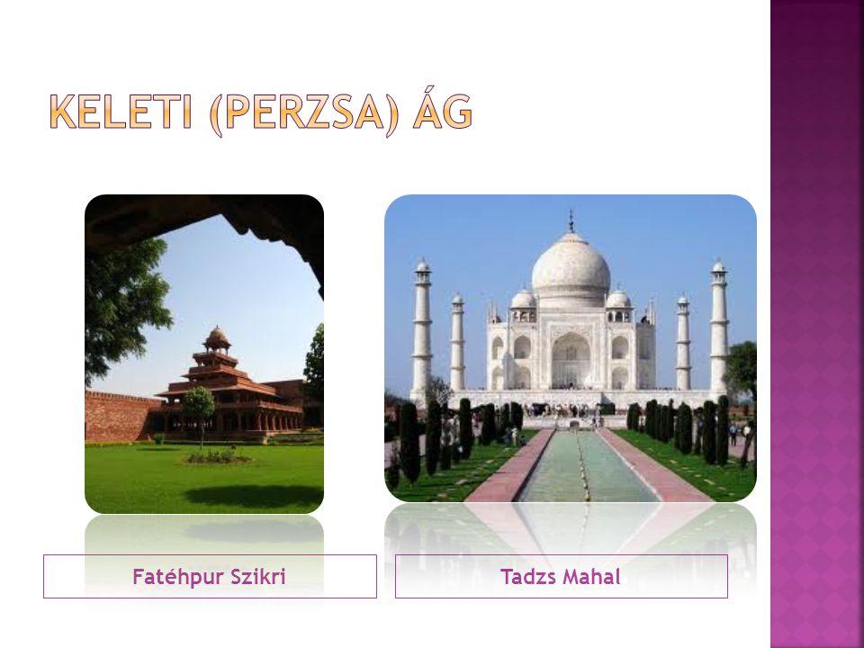 Keleti (perzsa) ág Fatéhpur Szikri Tadzs Mahal