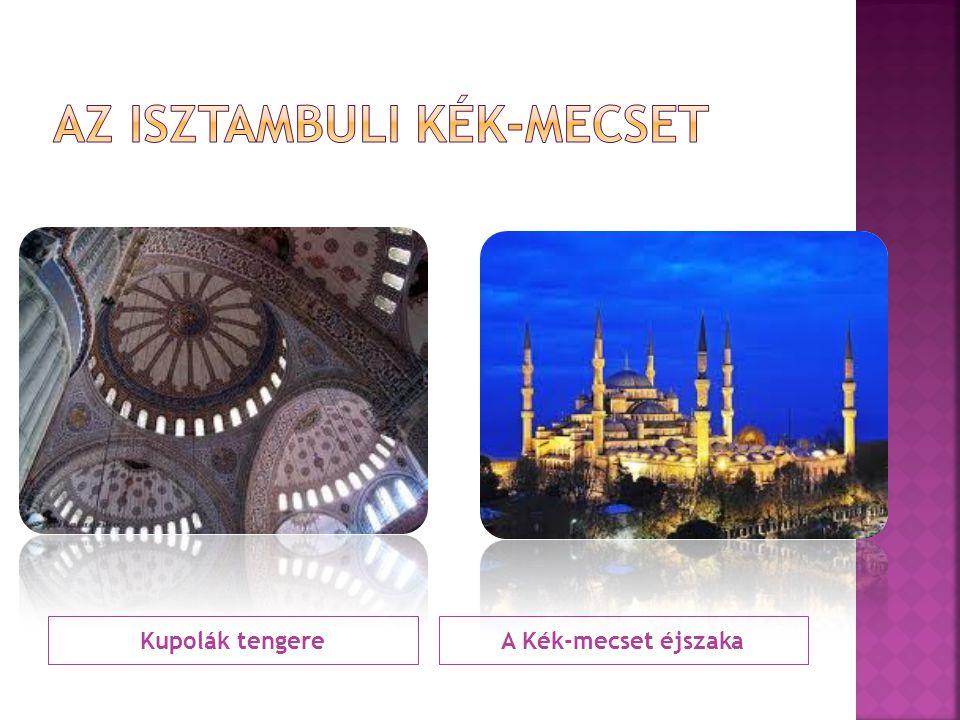 Az isztambuli Kék-mecset