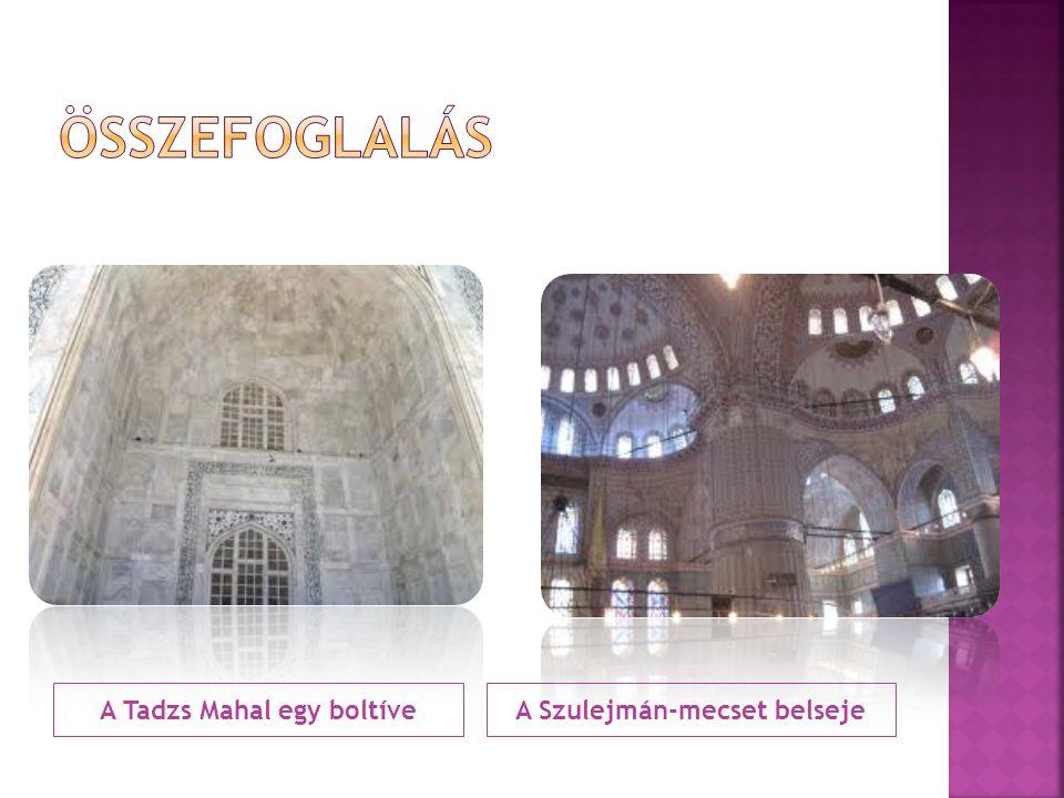 A Tadzs Mahal egy boltíve A Szulejmán-mecset belseje