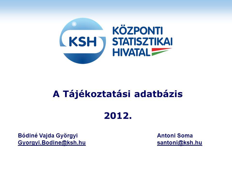 A Tájékoztatási adatbázis 2012.