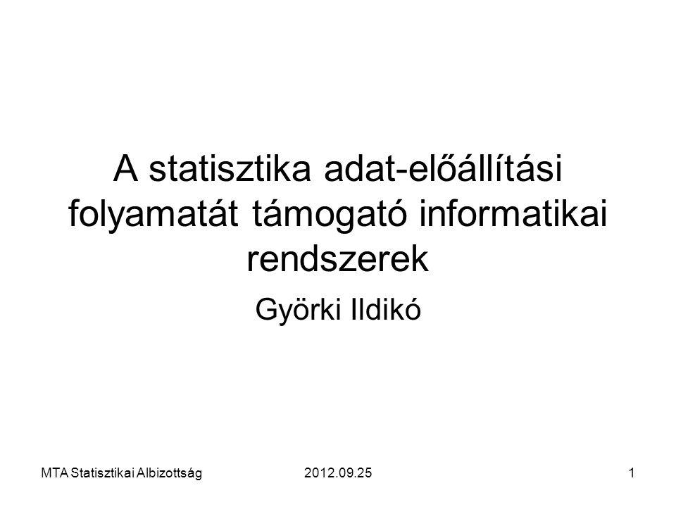 A statisztika adat-előállítási folyamatát támogató informatikai rendszerek