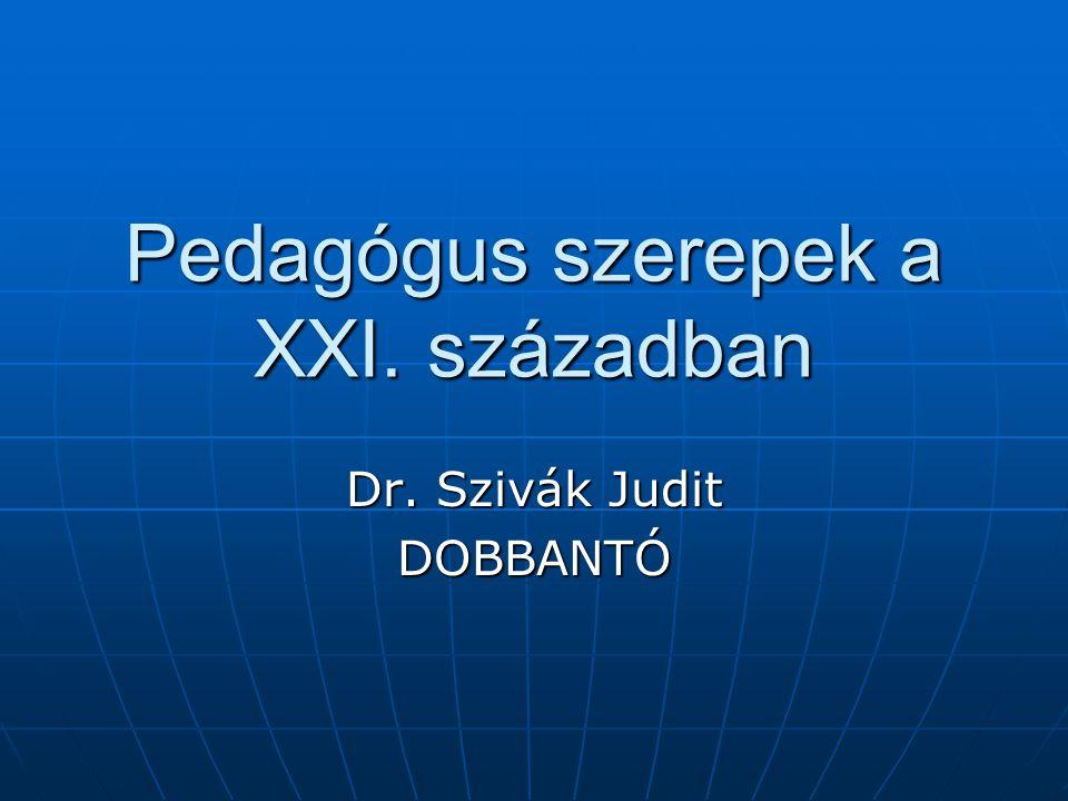 Pedagógus szerepek a XXI. században