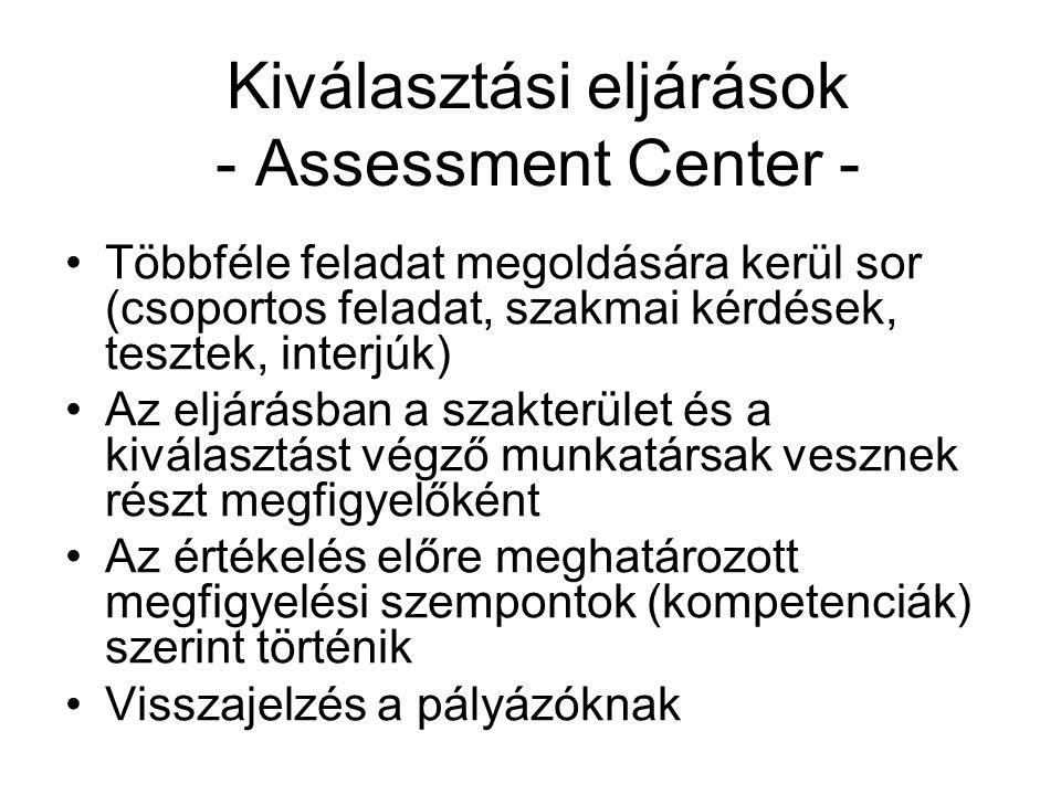 Kiválasztási eljárások - Assessment Center -