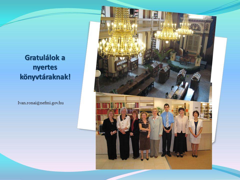 Gratulálok a nyertes könyvtáraknak!