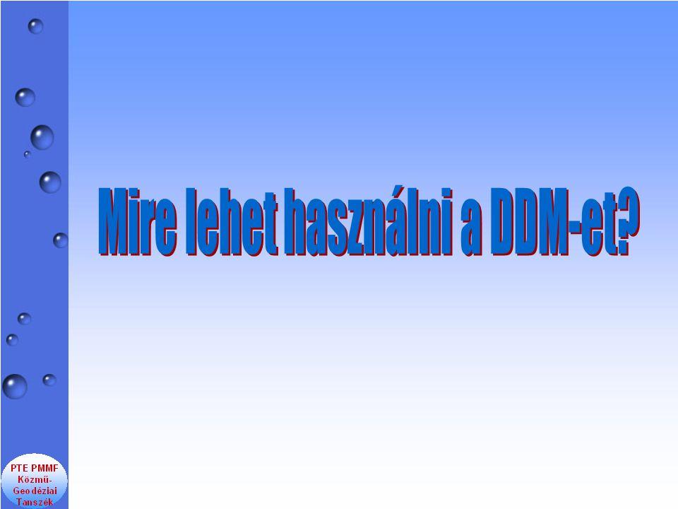 Mire lehet használni a DDM-et