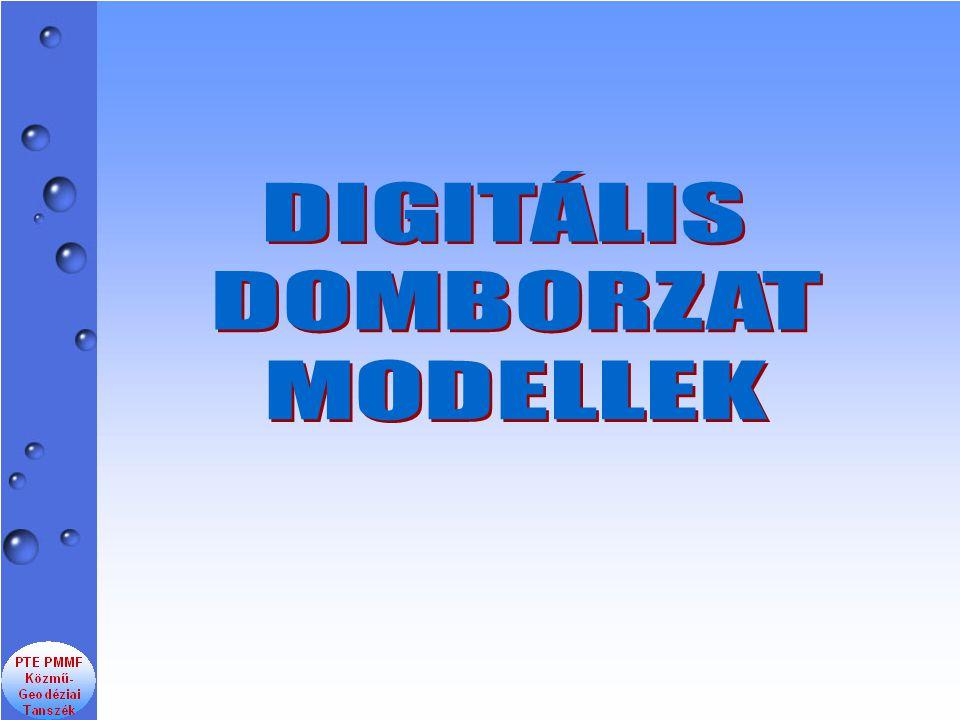 DIGITÁLIS DOMBORZAT MODELLEK