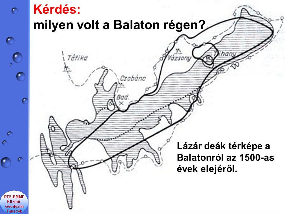 Kérdés: milyen volt a Balaton régen
