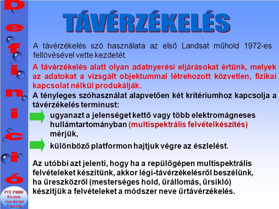 TÁVÉRZÉKELÉS Definició