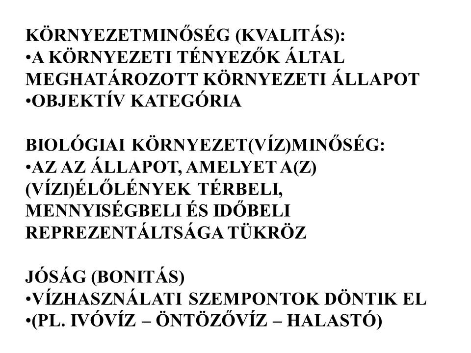 KÖRNYEZETMINŐSÉG (KVALITÁS):