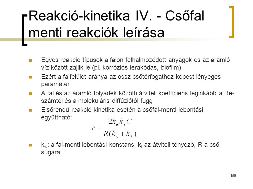 Reakció-kinetika IV. - Csőfal menti reakciók leírása