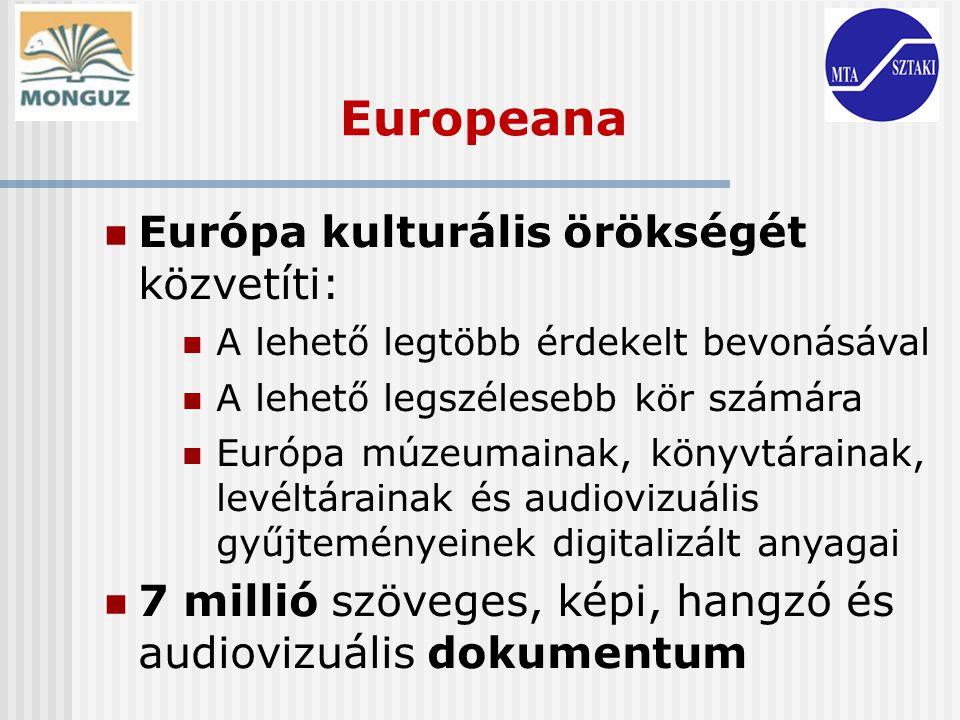 Europeana Európa kulturális örökségét közvetíti:
