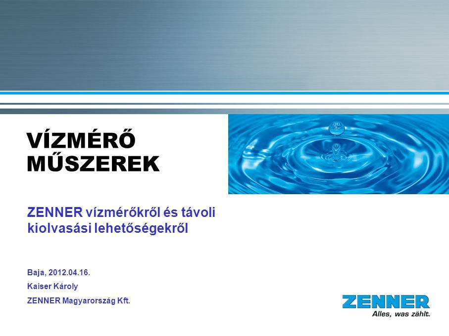 VÍZMÉRŐ MŰSZEREK ZENNER vízmérőkről és távoli kiolvasási lehetőségekről. ZENNER ist ein Traditionsunternehmen aus dem Saarland.
