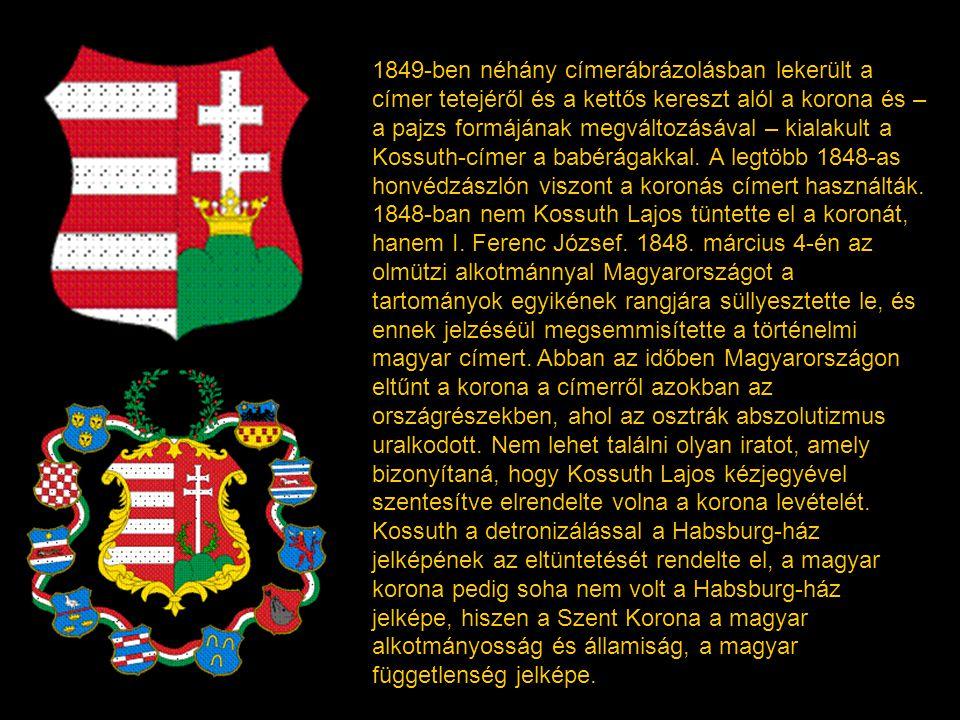 1849-ben néhány címerábrázolásban lekerült a címer tetejéről és a kettős kereszt alól a korona és – a pajzs formájának megváltozásával – kialakult a Kossuth-címer a babérágakkal.