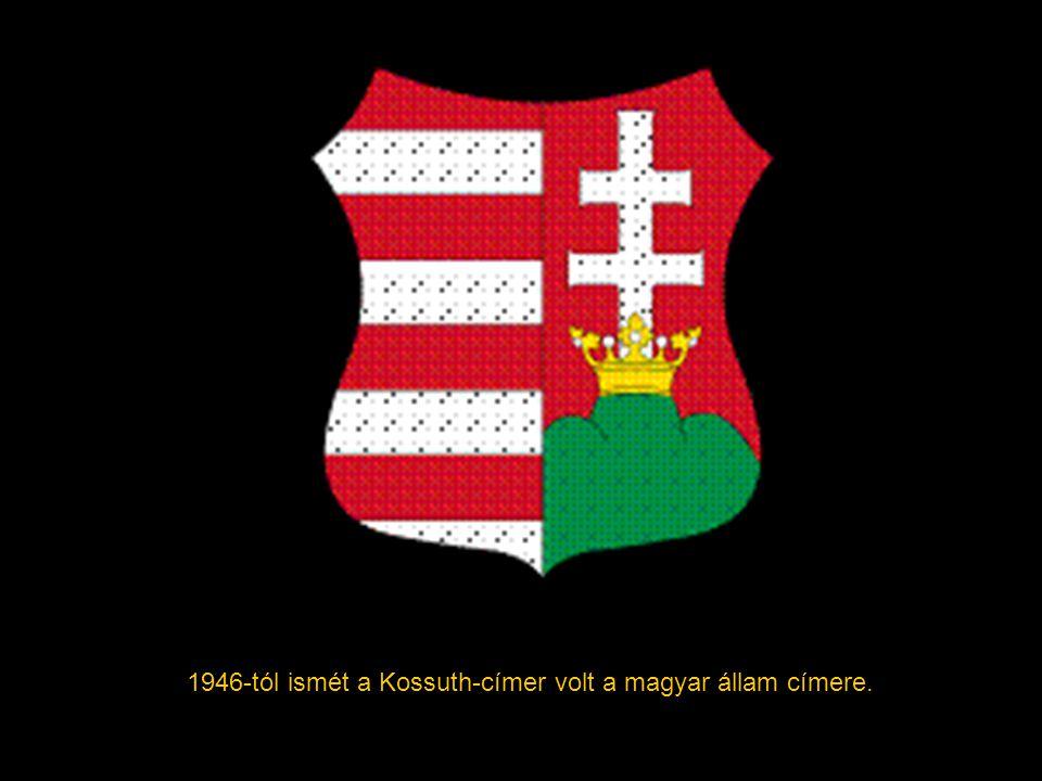 1946-tól ismét a Kossuth-címer volt a magyar állam címere.