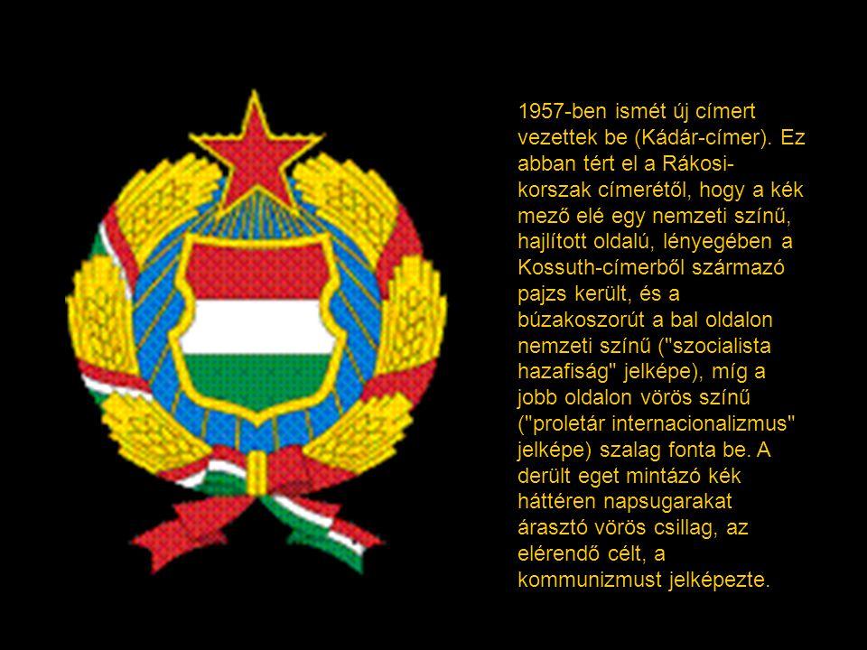 1957-ben ismét új címert vezettek be (Kádár-címer)