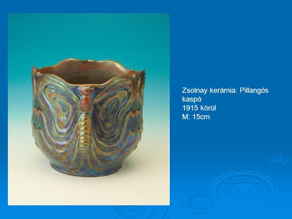 Zsolnay kerámia: Pillangós kaspó