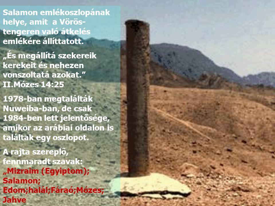 Salamon emlékoszlopának helye, amit a Vörös-tengeren való átkelés emlékére állíttatott.