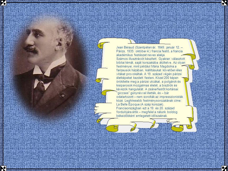 Jean Béraud (Szentpétervár, 1849. január 12. – Párizs, 1935. október 4