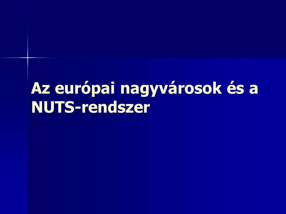 Az európai nagyvárosok és a NUTS-rendszer