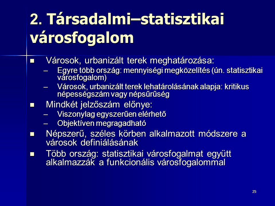 2. Társadalmi–statisztikai városfogalom