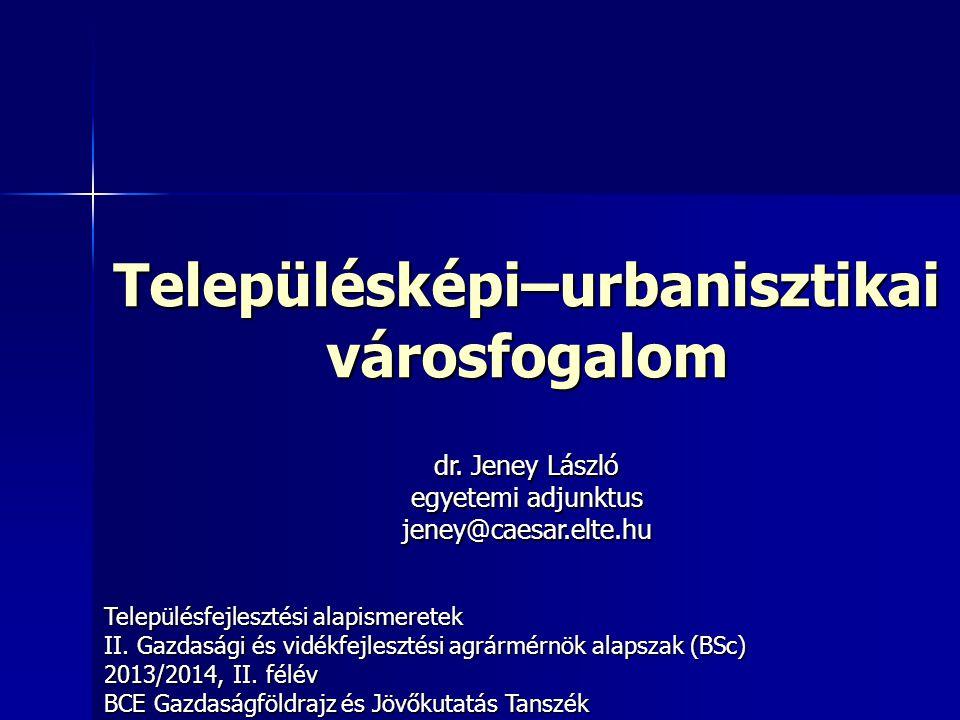 Településképi–urbanisztikai városfogalom