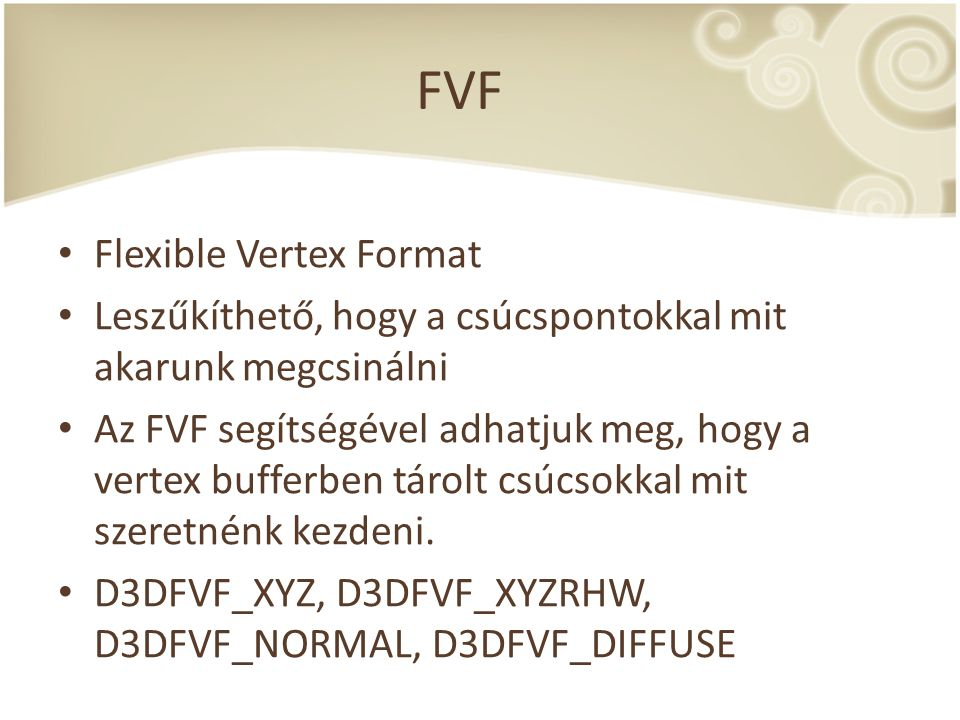FVF Flexible Vertex Format