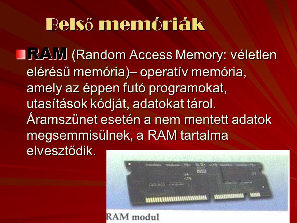 Belső memóriák