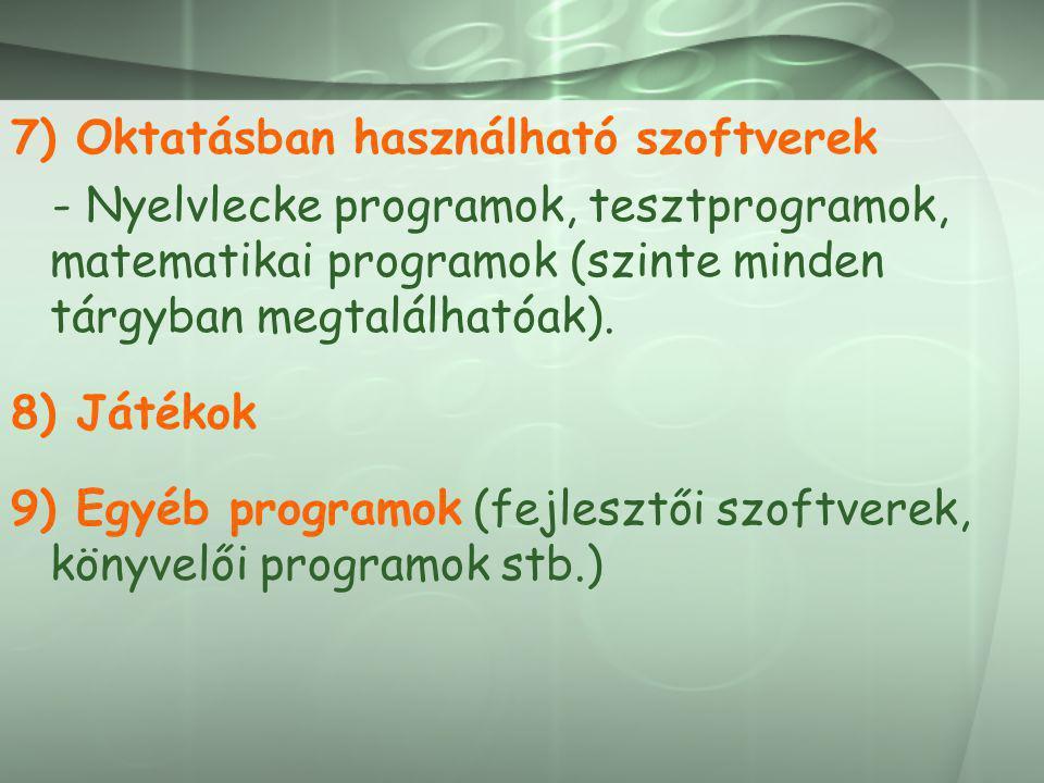 7) Oktatásban használható szoftverek