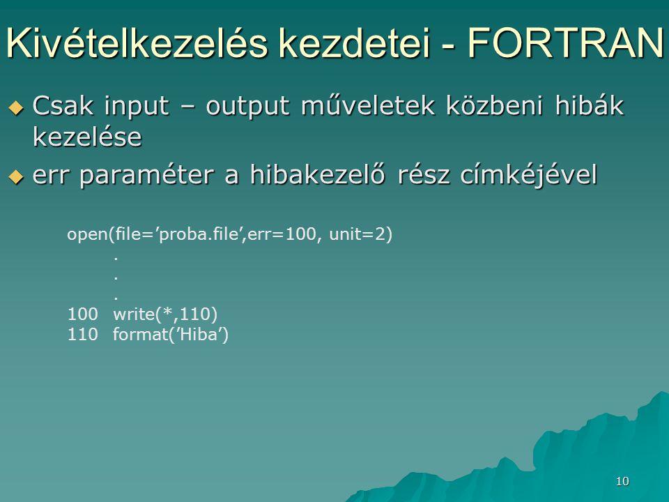 Kivételkezelés kezdetei - FORTRAN