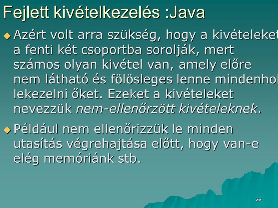 Fejlett kivételkezelés :Java