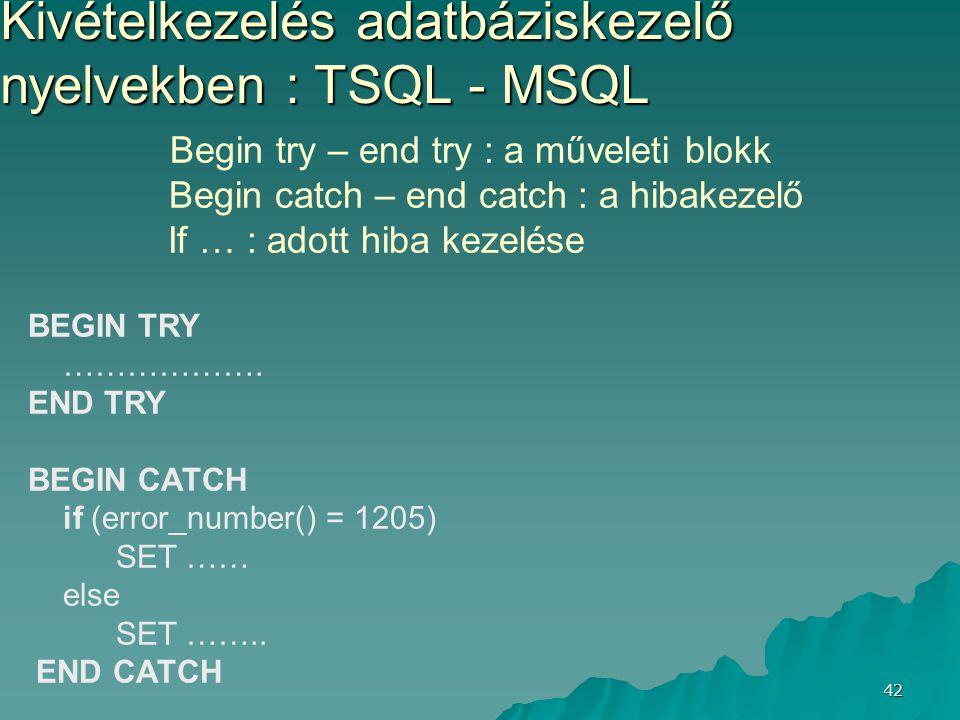 Kivételkezelés adatbáziskezelő nyelvekben : TSQL - MSQL
