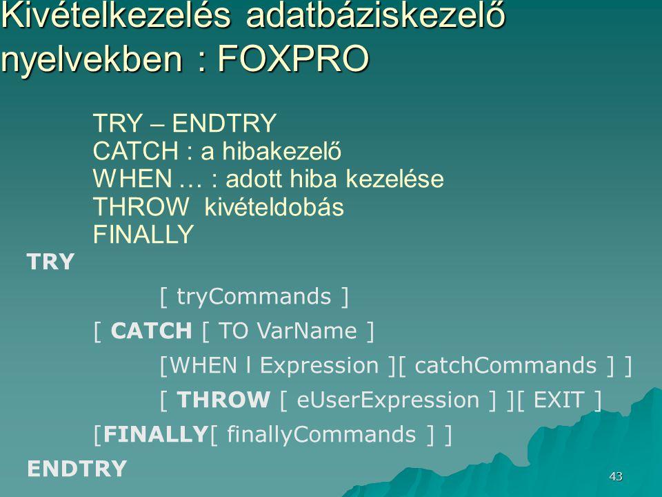 Kivételkezelés adatbáziskezelő nyelvekben : FOXPRO